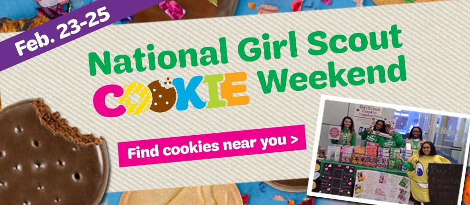 National Girl Scout Cookie Weekend - Feb. 23-25