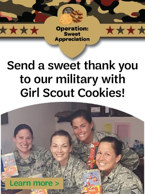 Send Girl Scout Cookies to our military